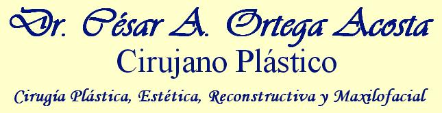 Cirujano Plástico en Margarita Dr. Cesar Ortega Acosta - Cirugía Plástica, Estética, Reconstructiva y Maxilofacial